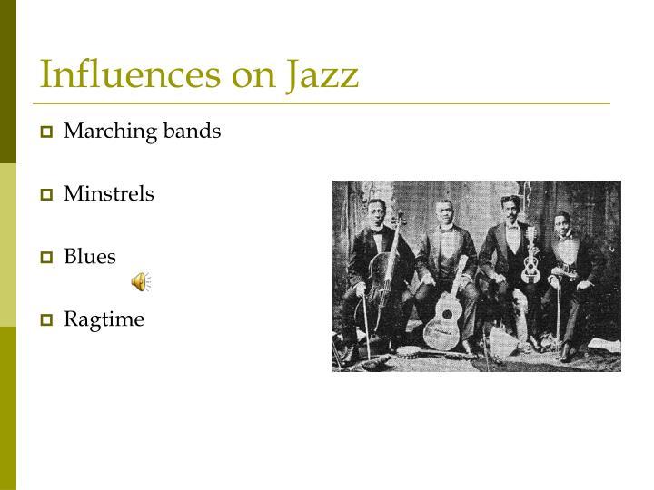 Influences on Jazz