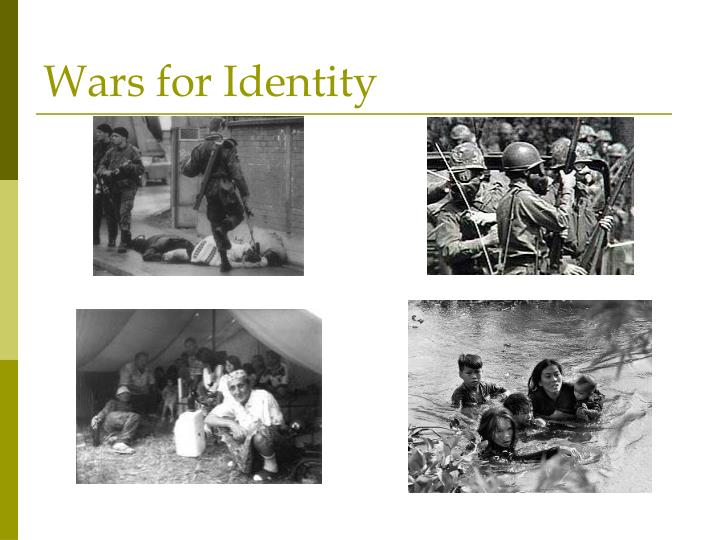 Wars for Identity