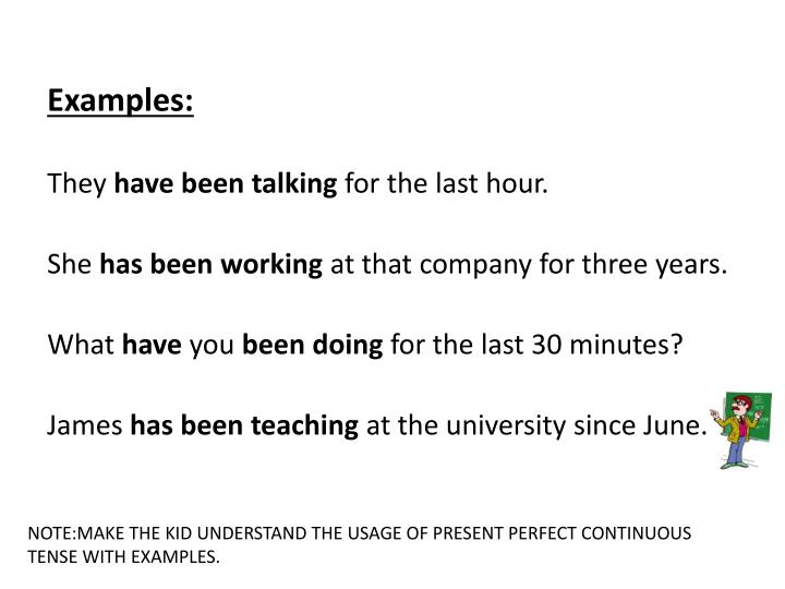 Ppt Present Perfect Continuous Tense Powerpoint Presentation Id