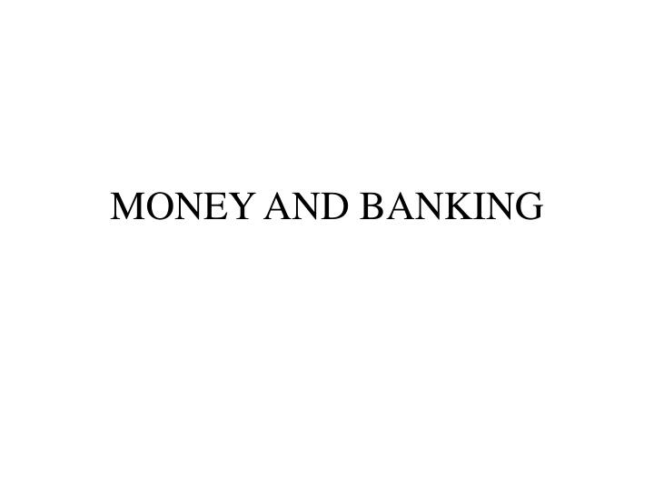 money and banking n.