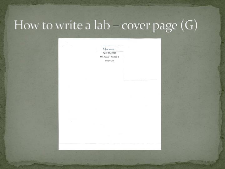 How to write a lab – cover page (G)