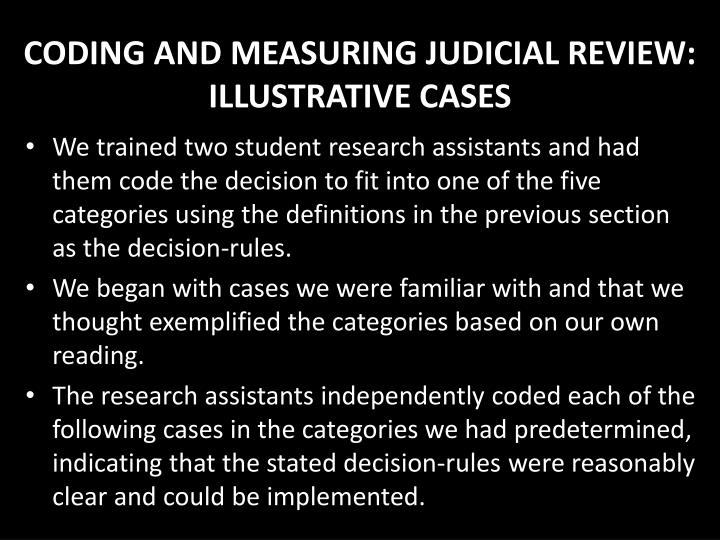 CODING AND MEASURING JUDICIAL REVIEW: