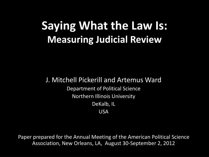 Saying what the law is measuring judicial review