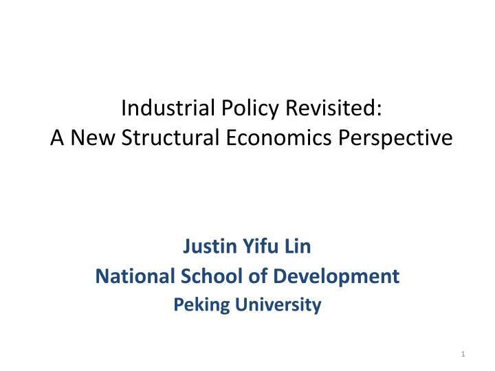 industrial policy revisited a new structural economics perspective n.