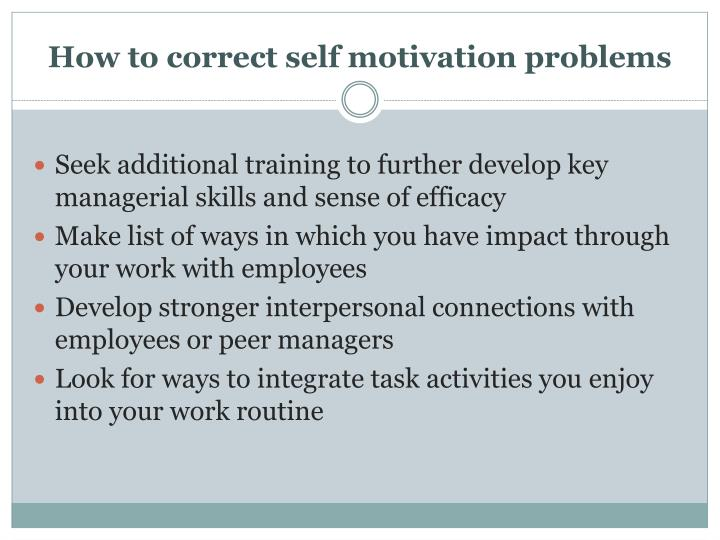How to correct self motivation problems