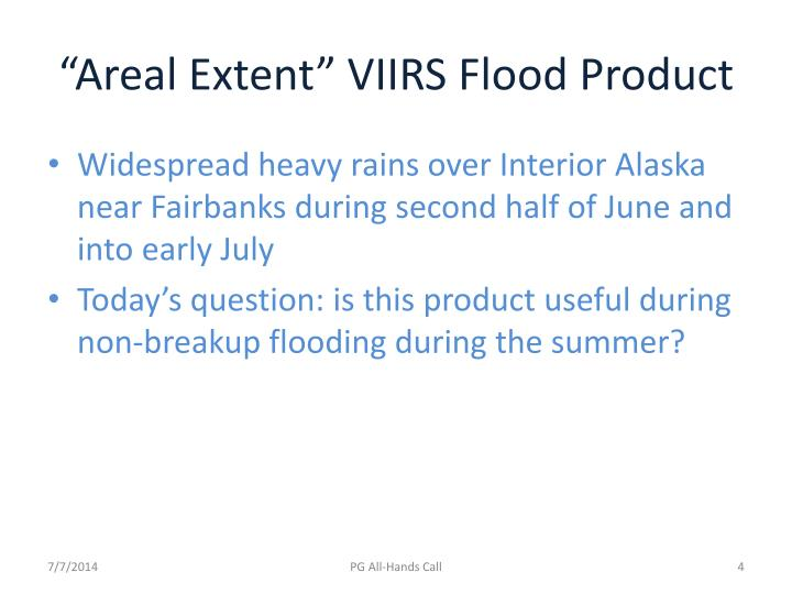 """""""Areal Extent"""" VIIRS Flood Product"""