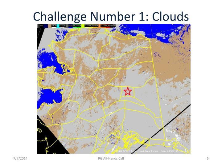 Challenge Number 1: Clouds