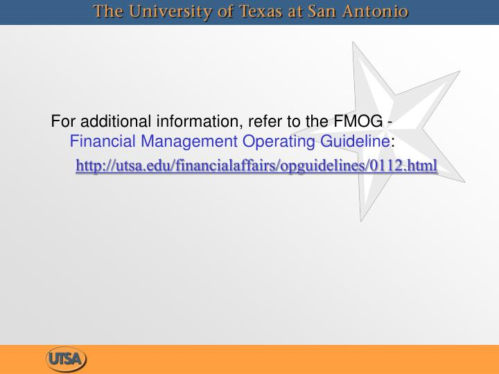 For additional information, refer to the FMOG -