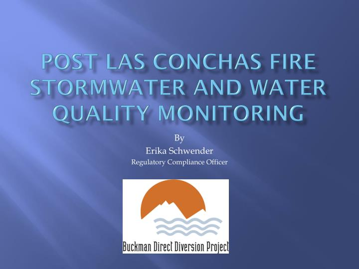 post las conchas fire stormwater and water quality monitoring n.