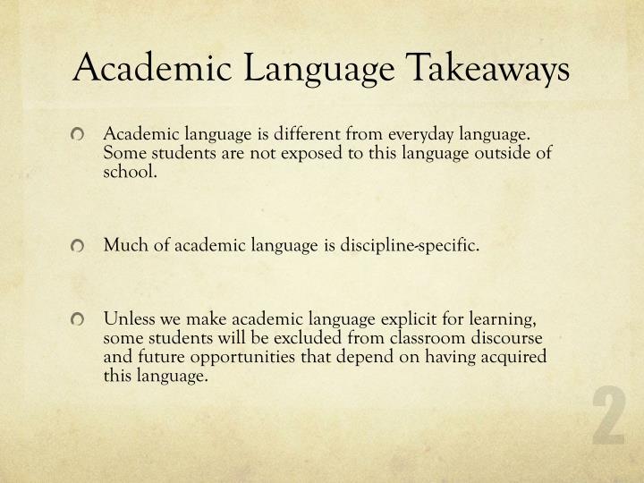 Academic language takeaways