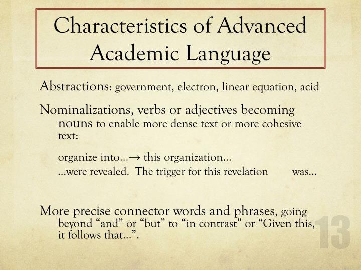 Characteristics of Advanced Academic Language