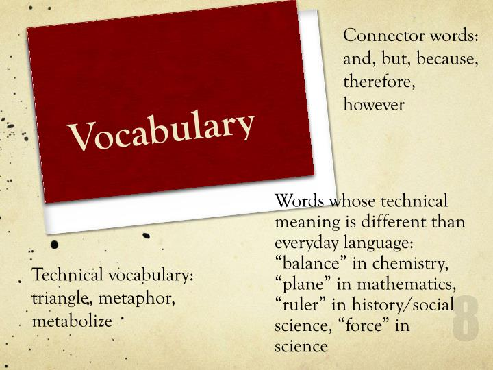 Connector words:  and, but, because, therefore, however