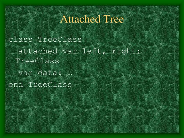 Attached Tree