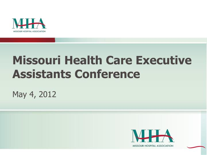 missouri health care executive assistants conference n.