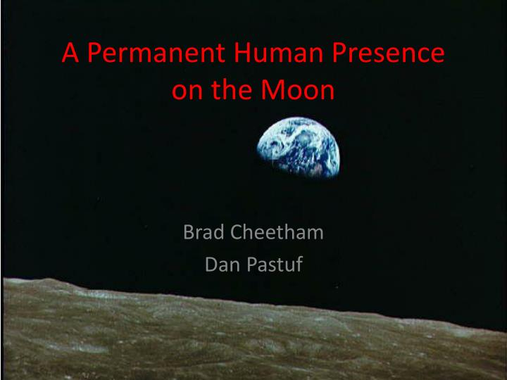 a permanent human presence on the moon n.