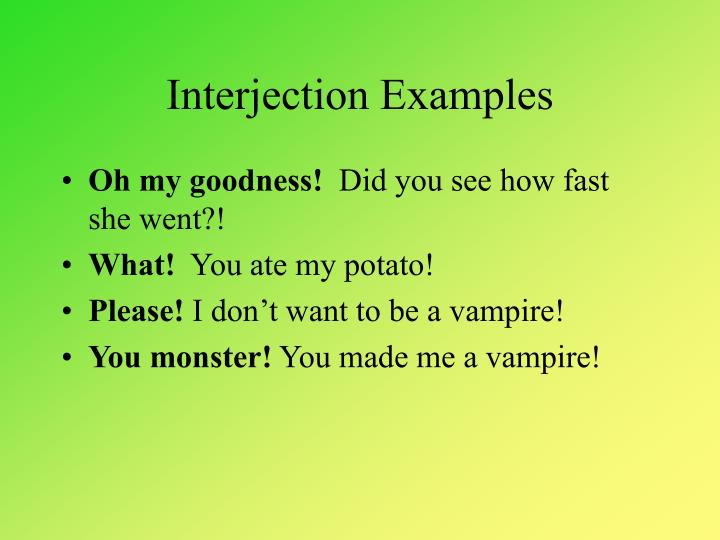 Ppt Interjections Powerpoint Presentation Id2717008