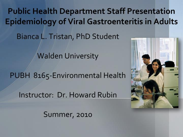 public health department staff presentation epidemiology of viral gastroenteritis in adults n.
