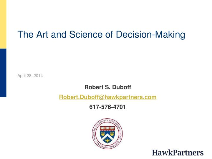 the art and science of decision making n.