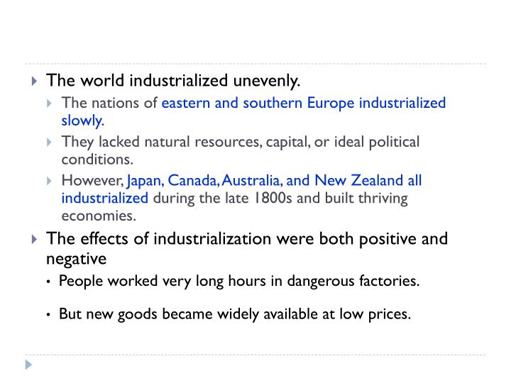 The world industrialized unevenly.