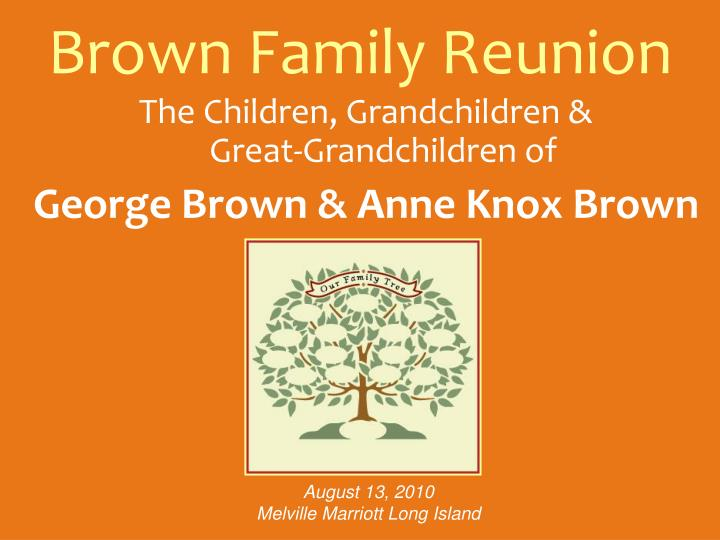 brown family reunion n.