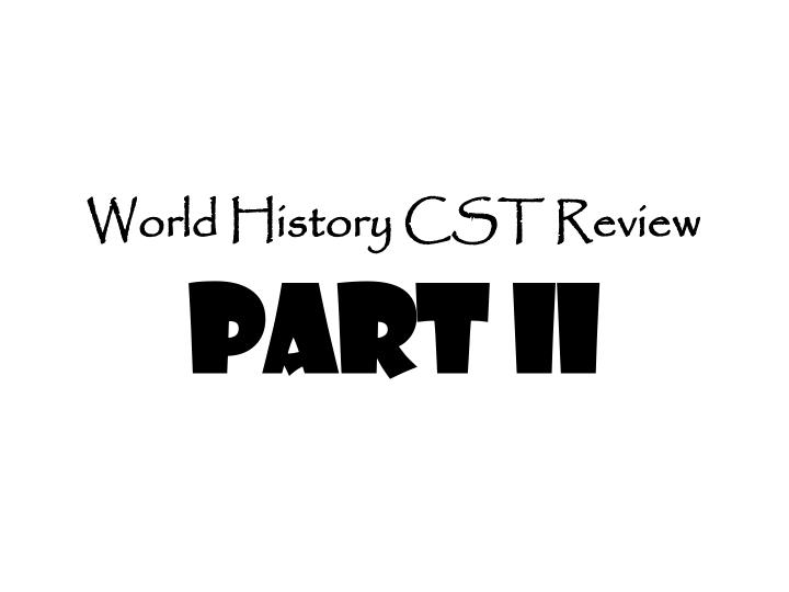 world history cst review part ii n.
