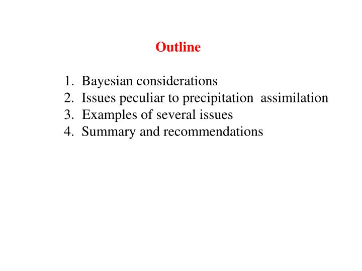 Ppt Issues Regarding The Assimilation Of Precipitation