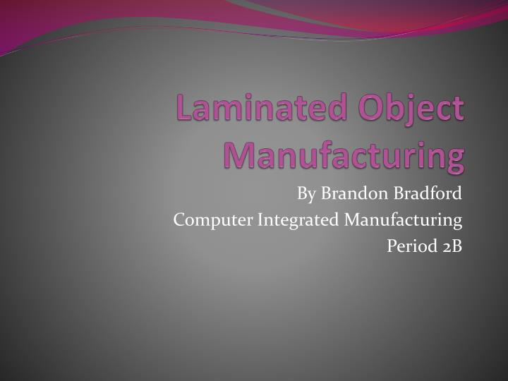 laminated object manufacturing n.