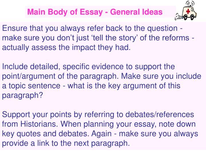 Main Body of Essay - General Ideas