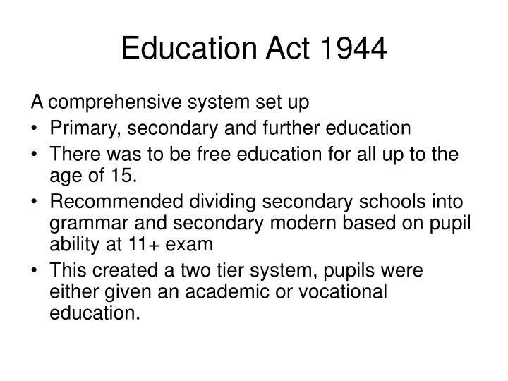 Education Act 1944