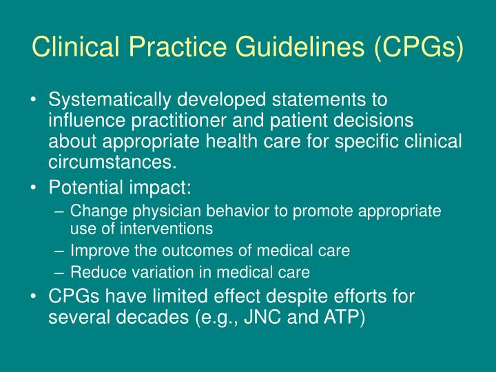 Clinical practice guidelines cpgs