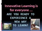innovative learning is for everyone