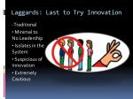 laggards last to try innovation