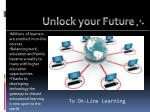 t o on line learning