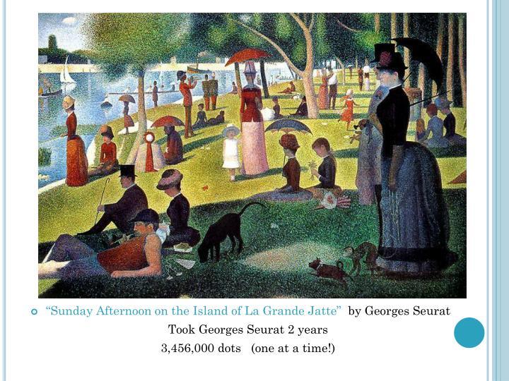 """Sunday Afternoon on the Island of La Grande"