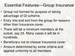 essential features group insurance