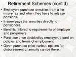 retirement schemes cont d