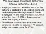 various group insurance schemes special schemes edli