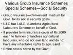 various group insurance schemes special schemes social security