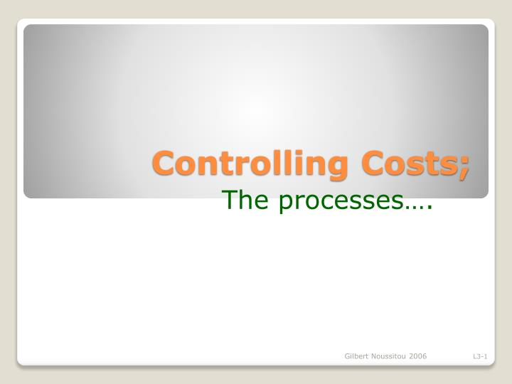 controlling costs n.