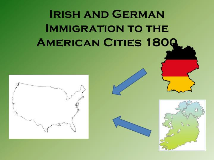 irish and german immigration to the american cities 1800 n.