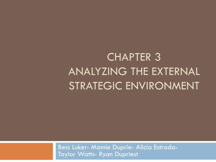 chapter 3 analyzing the external strategic environment n.