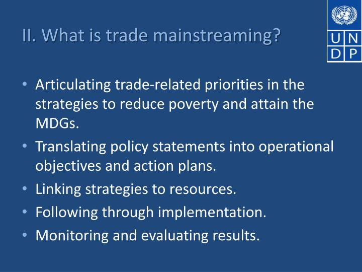 II. What is trade mainstreaming?