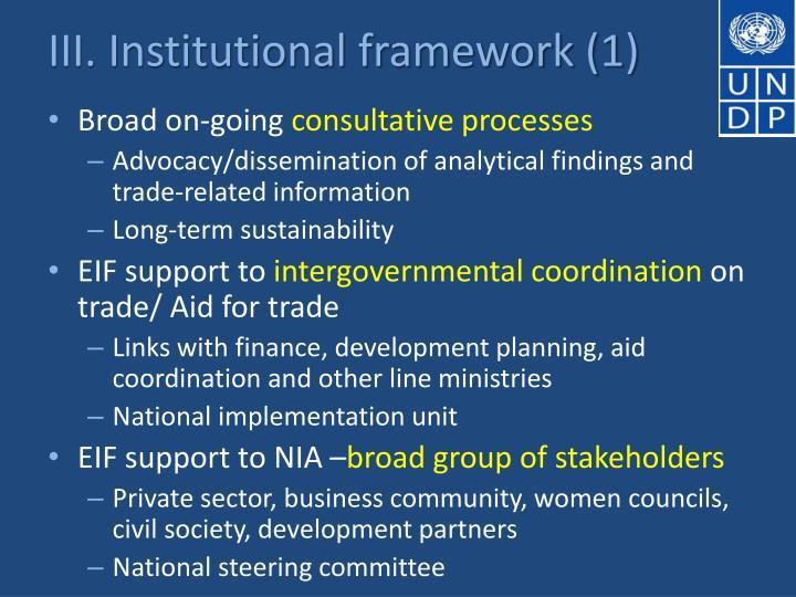 III. Institutional framework (1)