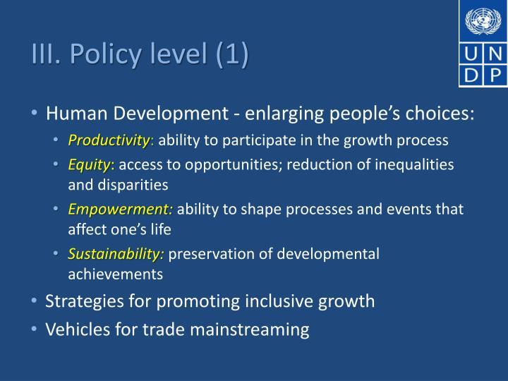 III. Policy level (1)