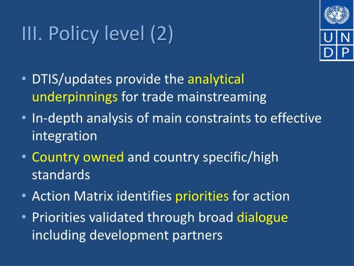 III. Policy level (2)