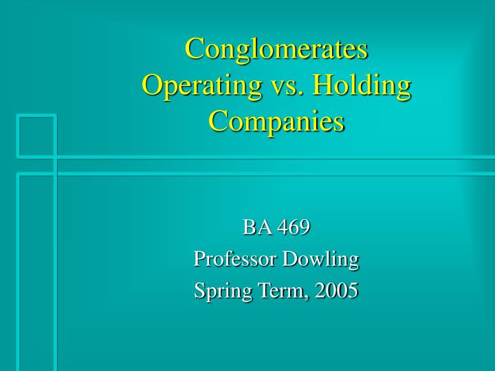conglomerates operating vs holding companies n.