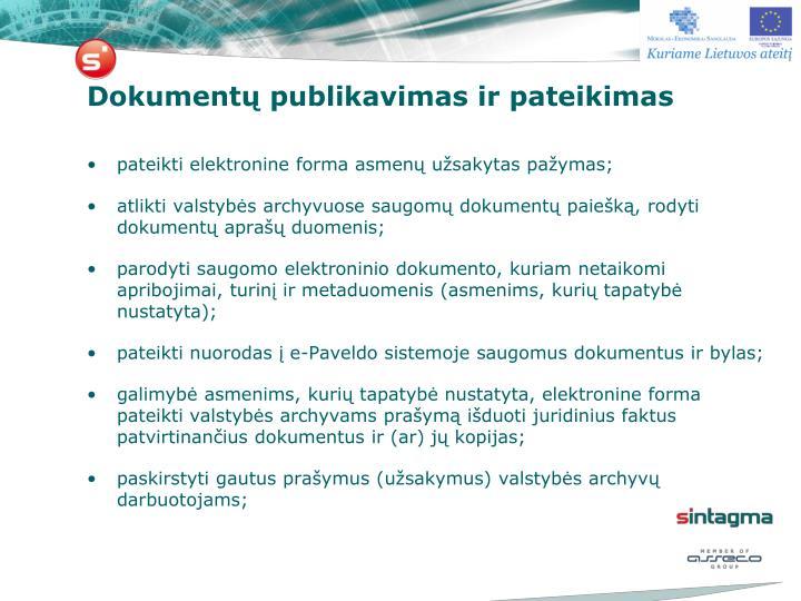 Dokumentų publikavimas ir pateikimas