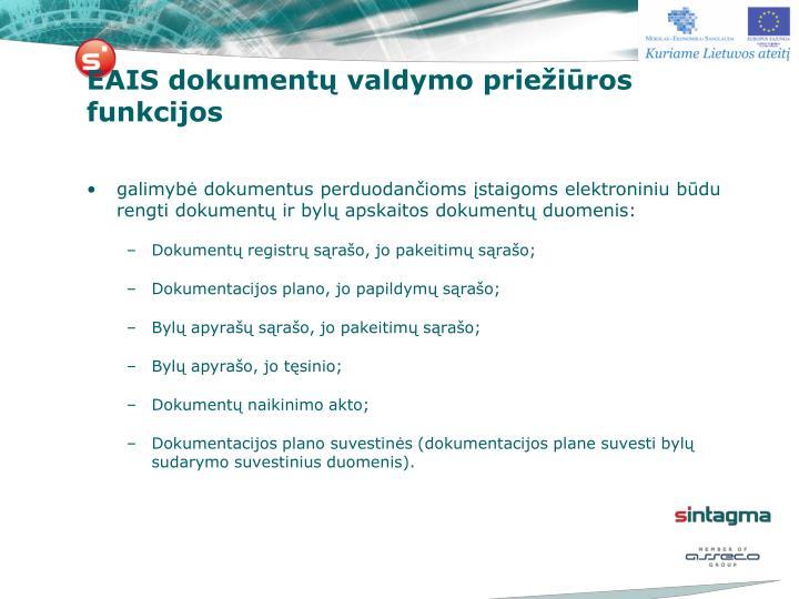 EAIS dokumentų valdymo priežiūros funkcijos