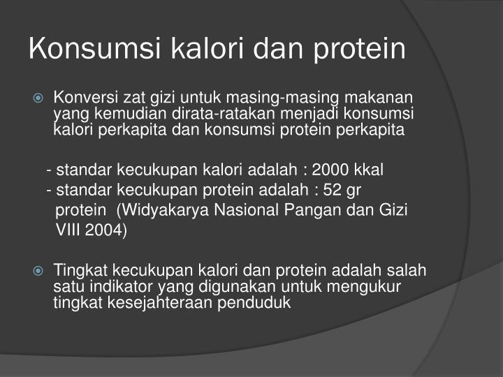 Konsumsi kalori dan protein