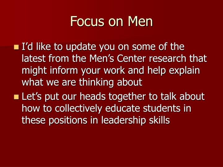 Focus on men